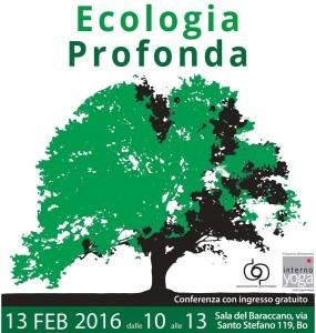 Conferenza su Ecologia Profonda